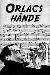 Руки Орлака / Orlacs Hände