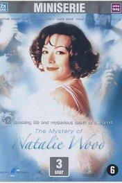 Загадка Натали Вуд / The Mystery of Natalie Wood