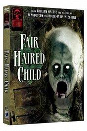 Мастера ужасов: Длинноволосое дитя / Masters of Horror: The Fair Haired Child