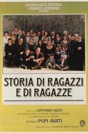 История мальчиков и девочек / Storia di ragazzi e di ragazze
