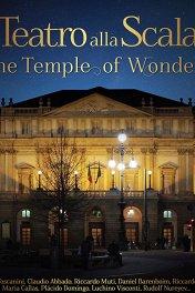 Teatro alla Scala. Храм чудес / Teatro alla Scala — Il tempio delle meraviglie