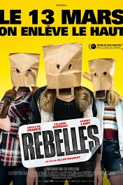 Бунтарки / Rebelles