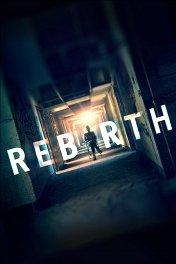 Перерождение / Rebirth