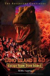 Остров динозавров 4D / Escape from Dino Island