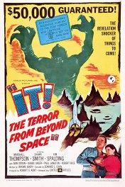 Оно! Ужас из космоса / It! The Terror from Beyond Space