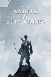 Святые и чужие / Saints & Strangers
