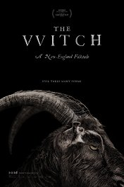 Ведьма / The VVitch: A New-England Folktale