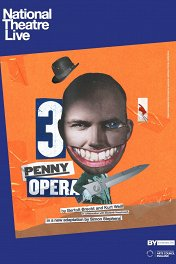 Трехгрошовая опера / The Threepenny Opera
