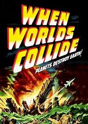 Постер Когда миры столкнутся